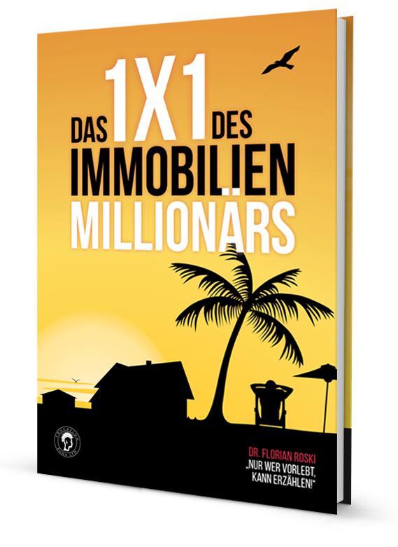 Das 1x1 des Immobilien Millionärs Dr. Florian Roski